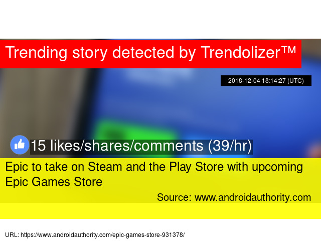 Epic to take on Steam and the Play Store with upcoming Epic Games Store