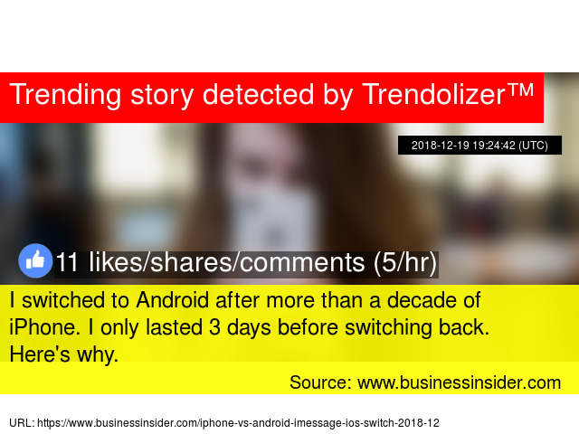 I switched to Android after more than a decade of iPhone  I
