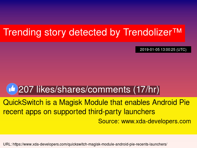 QuickSwitch is a Magisk Module that enables Android Pie