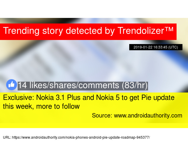 Exclusive: Nokia 3 1 Plus and Nokia 5 to get Pie update this