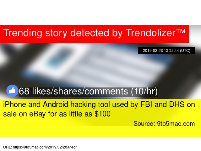 iPhone and Android hacking tool used by FBI and DHS on sale