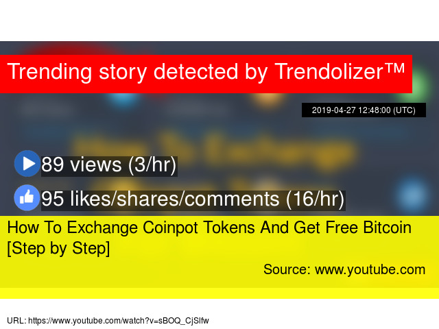 How To Exchange Coinpot Tokens And Get Free Bitcoin [Step by