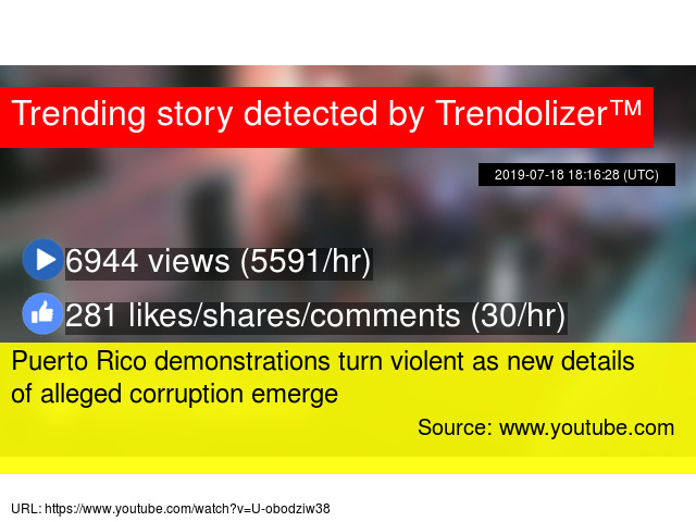 Puerto Rico demonstrations turn violent as new details of alleged
