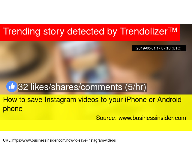 How to save Instagram videos to your iPhone or Android phone