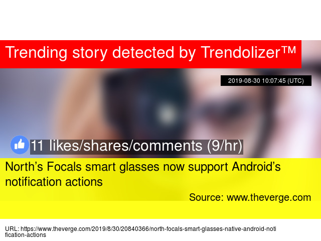 North's Focals smart glasses now support Android's