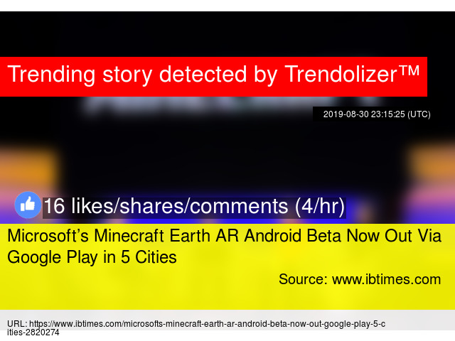 Microsoft's Minecraft Earth AR Android Beta Now Out Via
