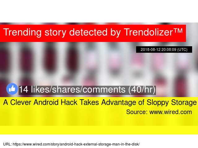 A Clever Android Hack Takes Advantage of Sloppy Storage